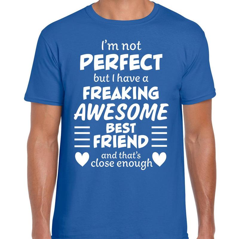 Freaking awesome Best friend-beste vriend cadeau t-shirt blauw
